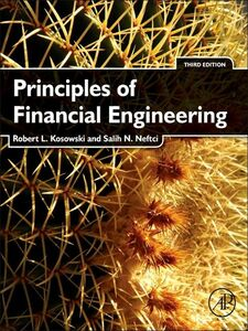 Foto Cover di Principles of Financial Engineering, Ebook inglese di Robert Kosowski,Salih N. Neftci, edito da Elsevier Science