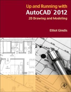 Ebook in inglese Up and Running with AutoCAD 2012 Gindis, Elliot
