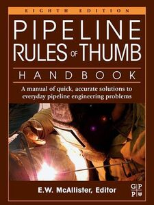 Ebook in inglese Pipeline Rules of Thumb Handbook McAllister, E.W.