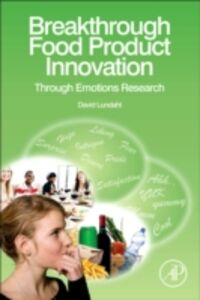 Ebook in inglese Breakthrough Food Product Innovation Through Emotions Research Lundahl, David