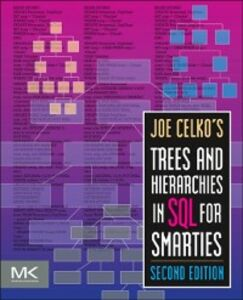 Ebook in inglese Joe Celko's Trees and Hierarchies in SQL for Smarties Celko, Joe
