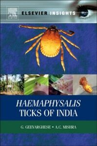 Ebook in inglese Haemaphysalis Ticks of India Geevarghese, G , Mishra, A C