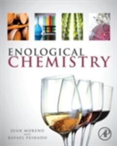 Ebook in inglese Enological Chemistry Moreno, Juan , Peinado, Rafael