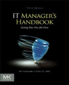 Foto Cover di IT Manager's Handbook, Ebook inglese di Bill Holtsnider,Brian D. Jaffe, edito da Elsevier Science