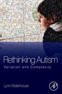 Ebook in inglese Rethinking Autism Waterhouse, Lynn