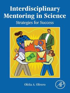 Ebook in inglese Interdisciplinary Mentoring in Science Olivero, Ofelia