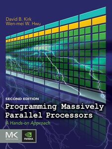 Foto Cover di Programming Massively Parallel Processors, Ebook inglese di Wen-mei W. Hwu,David B. Kirk, edito da Elsevier Science