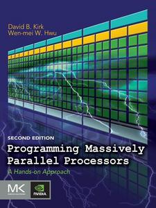Ebook in inglese Programming Massively Parallel Processors Hwu, Wen-mei W. , Kirk, David B.