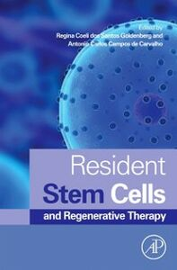 Foto Cover di Resident Stem Cells and Regenerative Therapy, Ebook inglese di  edito da Elsevier Science