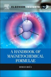 Foto Cover di Handbook of Magnetochemical Formulae, Ebook inglese di Roman Boca, edito da Elsevier Science