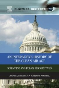 Foto Cover di Interactive History of the Clean Air Act, Ebook inglese di Jonathan M Davidson,Joseph M Norbeck, edito da Elsevier Science
