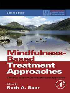 Foto Cover di Mindfulness-Based Treatment Approaches, Ebook inglese di Ruth A. Baer, edito da Elsevier Science