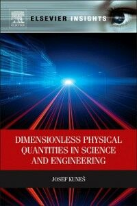 Ebook in inglese Dimensionless Physical Quantities in Science and Engineering Kunes, Josef