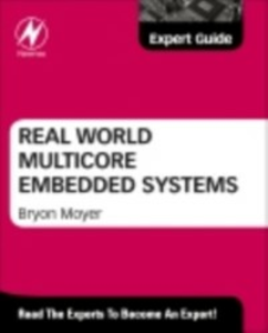 Ebook in inglese Real World Multicore Embedded Systems -, -