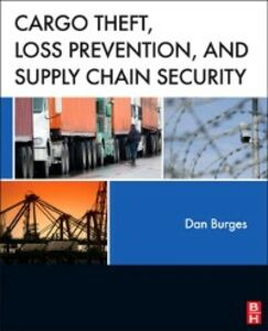 Ebook in inglese Cargo Theft, Loss Prevention, and Supply Chain Security Burges, Dan