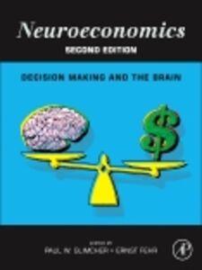 Ebook in inglese Neuroeconomics -, -