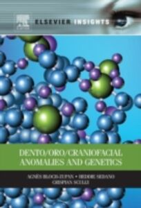 Ebook in inglese Dento/Oro/Craniofacial Anomalies and Genetics Bloch-Zupan, Agnes , Scully, Crispian , Sedano, Heddie