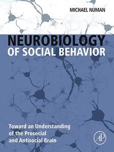 Foto Cover di Neurobiology of Social Behavior, Ebook inglese di Michael Numan, edito da Elsevier Science