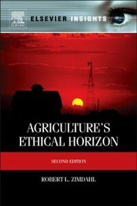 Ebook in inglese Agriculture's Ethical Horizon Zimdahl, Robert L