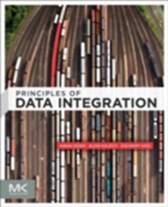 Foto Cover di Principles of Data Integration, Ebook inglese di AA.VV edito da Elsevier Science