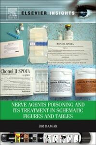 Ebook in inglese Nerve Agents Poisoning and its Treatment in Schematic Figures and Tables Bajgar, Jiri