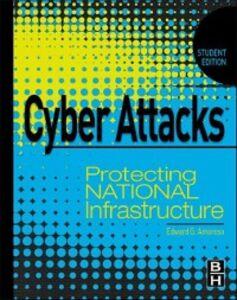 Foto Cover di Cyber Attacks, Ebook inglese di Edward Amoroso, edito da Elsevier Science