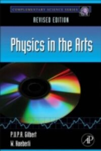 Ebook in inglese Physics in the Arts Gilbert, P.U.P.A. , Haeberli, Willy