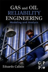 Ebook in inglese Gas and Oil Reliability Engineering Calixto, Eduardo