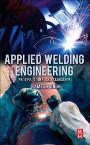 Foto Cover di Applied Welding Engineering, Ebook inglese di Ramesh Singh, edito da Elsevier Science