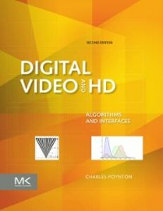 Foto Cover di Digital Video and HD, Ebook inglese di Charles Poynton, edito da Elsevier Science