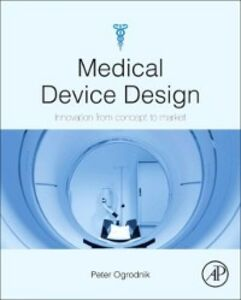 Ebook in inglese Medical Device Design Ogrodnik, Peter J