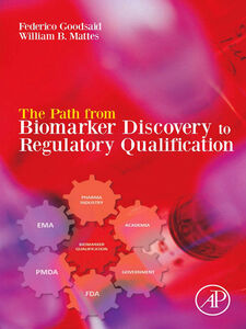 Ebook in inglese The Path from Biomarker Discovery to Regulatory Qualification -, -