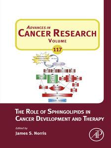 Foto Cover di The Role of Sphingolipids in Cancer Development and Therapy, Ebook inglese di  edito da Elsevier Science