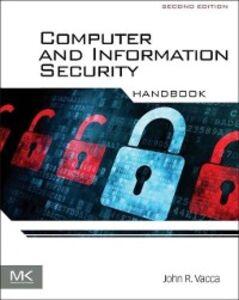 Foto Cover di Computer and Information Security Handbook, Ebook inglese di John R. Vacca, edito da Elsevier Science