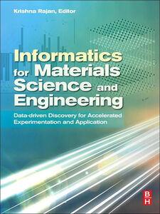 Ebook in inglese Informatics for Materials Science and Engineering -, -