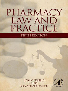 Foto Cover di Pharmacy Law and Practice, Ebook inglese di Jonathan Fisher,Jon Merrills, edito da Elsevier Science