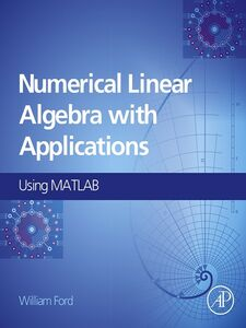 Ebook in inglese Numerical Linear Algebra with Applications Ford, William