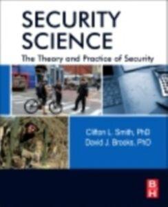 Foto Cover di Security Science, Ebook inglese di David J Brooks,Clifton Smith, edito da Elsevier Science