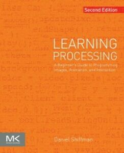 Ebook in inglese Learning Processing Shiffman, Daniel