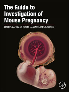 Ebook in inglese The Guide to Investigation of Mouse Pregnancy