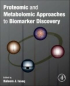 Foto Cover di Proteomic and Metabolomic Approaches to Biomarker Discovery, Ebook inglese di  edito da Elsevier Science