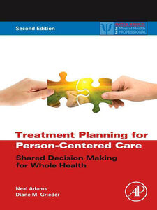 Foto Cover di Treatment Planning for Person-Centered Care, Ebook inglese di Neal Adams,Diane M. Grieder, edito da Elsevier Science