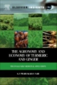 Ebook in inglese Agronomy and Economy of Turmeric and Ginger Nair, K.P. Prabhakaran