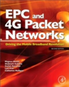 Foto Cover di EPC and 4G Packet Networks, Ebook inglese di Catherine Mulligan,Magnus Olsson, edito da Elsevier Science