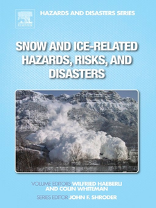 Ebook in inglese Snow and Ice-Related Hazards, Risks, and Disasters -, -