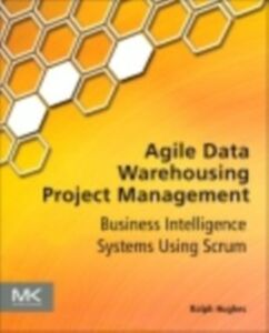 Ebook in inglese Agile Data Warehousing Project Management Hughes, Ralph