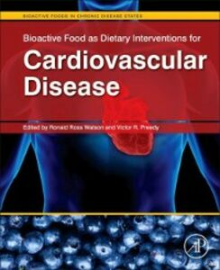 Foto Cover di Bioactive Food as Dietary Interventions for Cardiovascular Disease, Ebook inglese di  edito da Elsevier Science