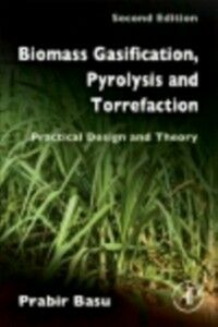 Foto Cover di Biomass Gasification, Pyrolysis and Torrefaction, Ebook inglese di Prabir Basu, edito da Elsevier Science