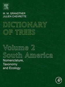 Ebook in inglese Dictionary of Trees, Volume 2 Chevrette, Julien , Grandtner, M.M.