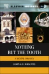 Foto Cover di Nothing but the Tooth, Ebook inglese di Barry K.B Berkovitz, edito da Elsevier Science